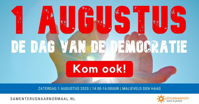Demonstratie 1 augustus Malieveld protest Viruswaanzin: wat u echt even zou moeten weten!