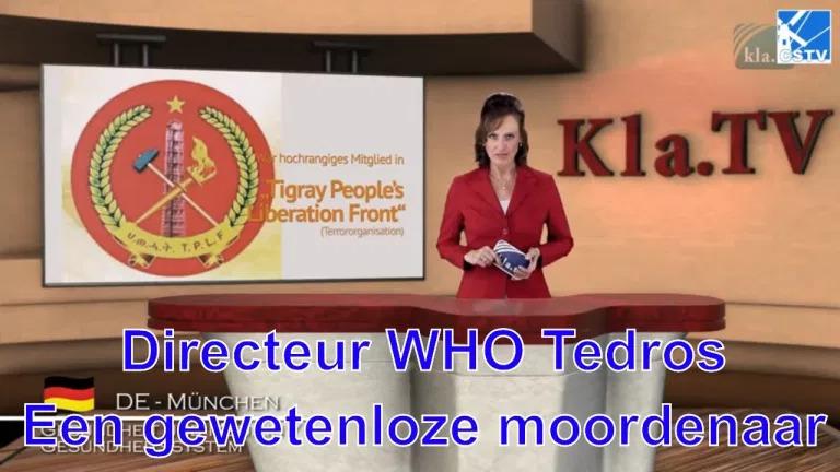 Hoe kan een corrupte massamoordenaar Directeur Generaal van de WHO zijn?