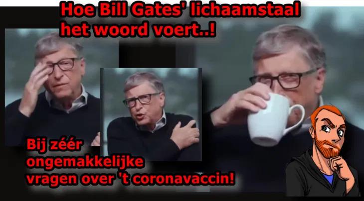 Bill Gates' vaccinatieleugens in lichaamstaal..!!